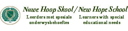 Nuwe Hoop Skool / New Hope School